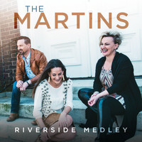 The Martins - Riverside Medley (I Am Bound For The Promised Land / Shall We Gather At The River / Down By The Riverside) (Live)