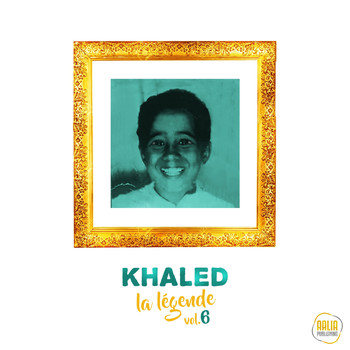Khaled - La légende, vol. 6