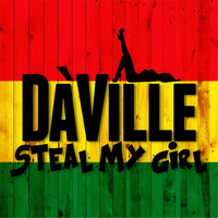 DA'Ville - Steal My Girl