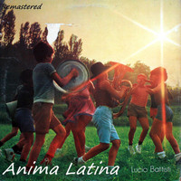 Lucio Battisti - Anima Latina (Remastered)