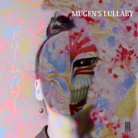 Teo - Mugen's Lullaby (Explicit)