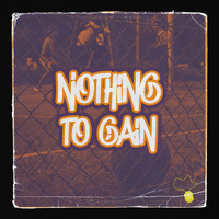Taz - Nothing to Gain (Explicit)