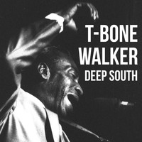 T-Bone Walker - Deep South