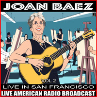 Joan Baez - Live In San Francisco, Vol. 2
