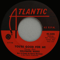 Solomon Burke - You're Good For Me (October 1963)
