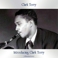 Clark Terry - Introducing Clark Terry (Remastered 2020)
