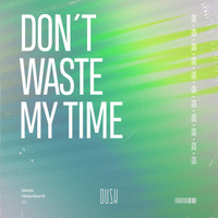 H!DE - Don't Waste My Time