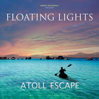 Floating Lights - Atoll Escape