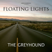 Floating Lights - The Greyhound