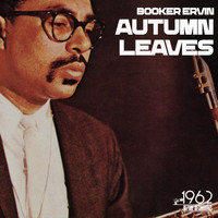 Booker Ervin - Autumn Leaves