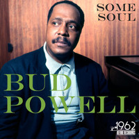 Bud Powell - Some Soul