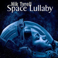 Nik Tyrell - Space Lullaby