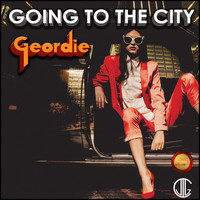 Geordie - Going to the City