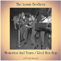 The Louvin Brothers - Memories And Tears / Red Hen Hop (Remastered 2020)