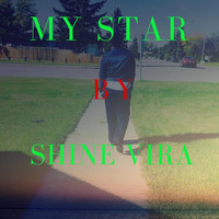 Shine Vira - My Star