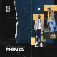T.I. - Ring (feat. Young Thug) (Explicit)