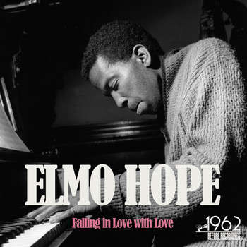 Elmo Hope - Falling in Love with Love