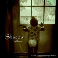 REECE - Shadow