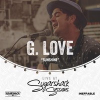 G. Love - Sunshine (Live at Sugarshack Sessions)