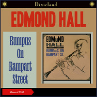Edmond Hall - Rumpus On Rampart Street (Album of 1960)
