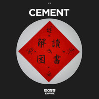 Various Artists - Cement