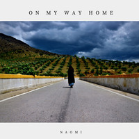 Naomi - On My Way Home