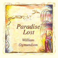 William Ogmundson - Paradise Lost