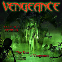 Vengeance - Electric Stories the Best of Vengeance