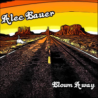 Alec Bauer - Blown Away