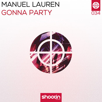 Manuel Lauren - Gonna Party