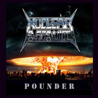 Nuclear Assault - Pounder (Explicit)