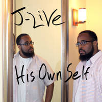 J-Live - His Own Self (Explicit)