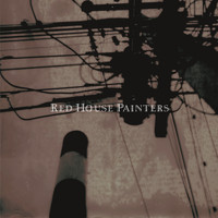 Red House Painters - Retrospective