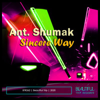 Ant. Shumak - Sincere Way