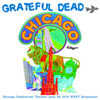 Grateful Dead - Chicago Auditorium Theatre (June 29 1976 WXRT Broadcast Remastered)