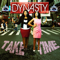 Dynasty - Take Time