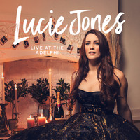 Lucie  Jones and The London Musical Theatre Orchestra - Lucie Jones Live At The Adelphi