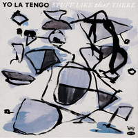 Yo La Tengo - My Heart's Not In It