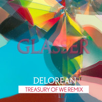 Glasser - Treasury Of We (Delorean Remix)
