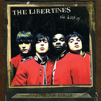 The Libertines - Time for Heroes - The Best of The Libertines (Explicit)
