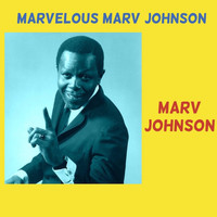 Marv Johnson - Marvelous Marv Johnson
