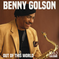 Benny Golson - Out of This World