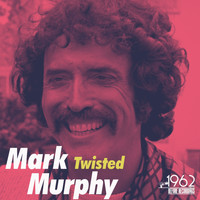 Mark Murphy - Twisted