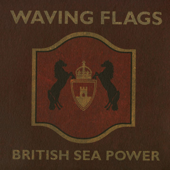 British Sea Power - Waving Flags (White Mischief Live Version)