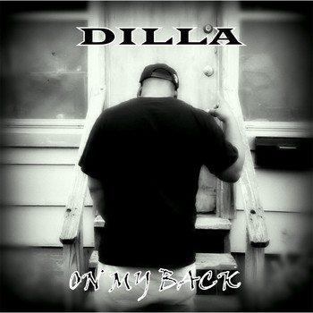 Dilla - On My Back (Explicit)