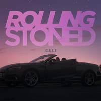 Cali - Rolling Stoned (Explicit)
