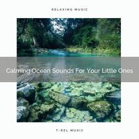White Noise Spa - Calming Ocean Sounds For Your Little Ones