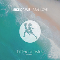 Mike D' Jais - Real Love