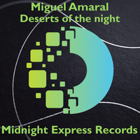 Miguel Amaral - Desert's of the night