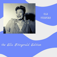 Ella Fitzgerald - The Ella Fitzgerald Edition